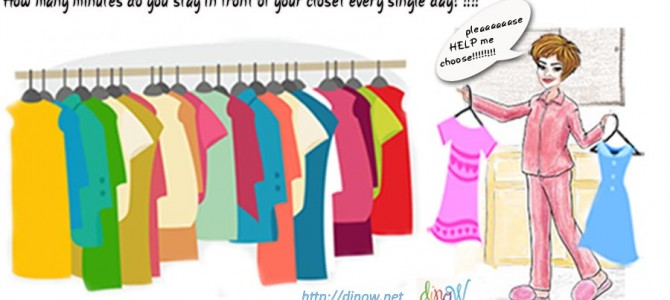 How many minutes do you stay in front of your closet every single day?!!!!