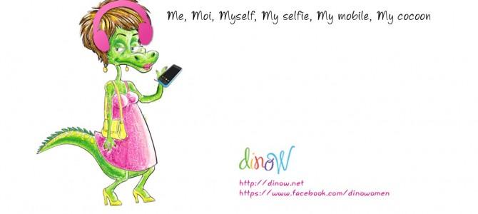 Me, Moi, Myself, My selfie, My mobile, My cocoon