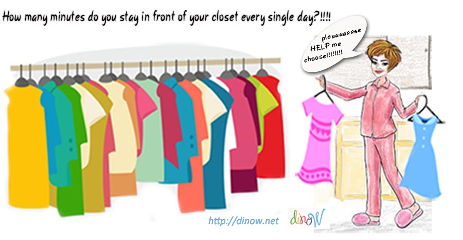 How many minutes do you stay in front of your closet every single day - DinoW