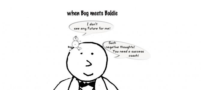 When bug meets Baldie